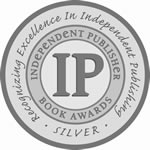 Independent Publishers Award - 2009 Silver Medal: Best Regional Fiction US Northeast